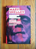 Mary Shelley | Cathy Bernheim | Antígona