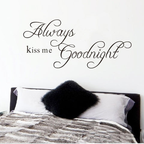 Always Kiss Me Goodnight Quote Wall Sticker
