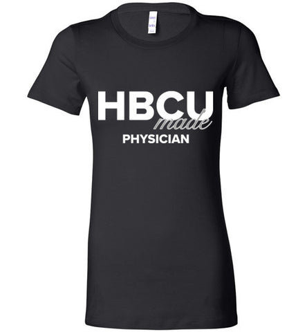 HBCU Physician Ladies Favorite Tee