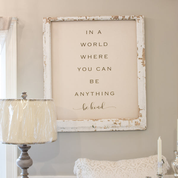 Be Kind Farmhouse Window Frame