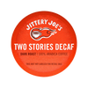 Two Stories Decaf: K-Cup® Pods