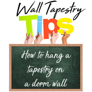 How To Hang A Tapestry On A Dorm Wall 3 Major Technics