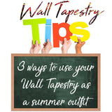 3 powerfull ways to use your Wall Tapestry (as a summer outfit)
