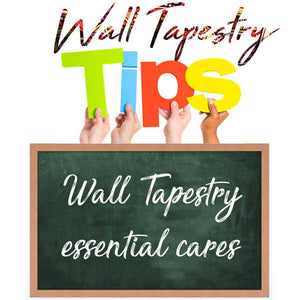 Wall tapestry health in 4 steps (Effective essential cares)