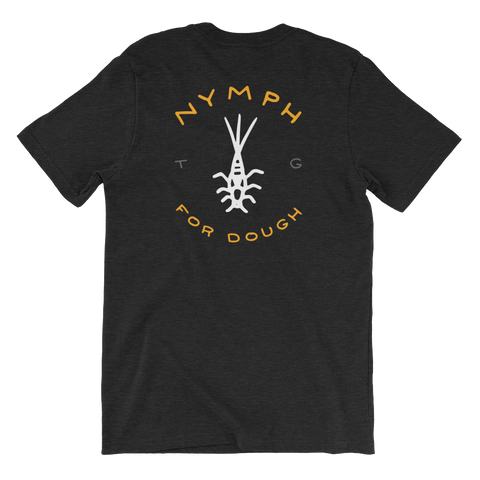 Nymph for Dough Tee