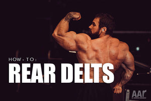 How To: Rear Delts