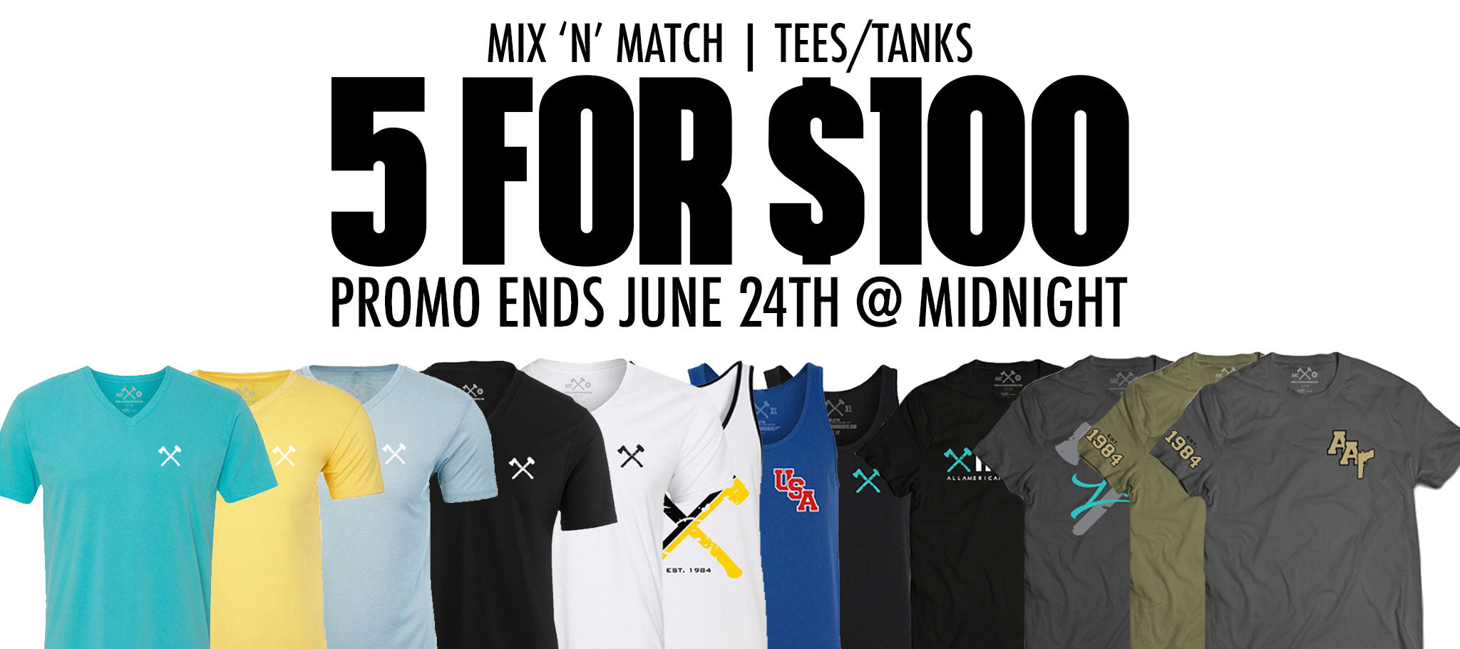 5 For $100 Mix and Match Tees/Tanks