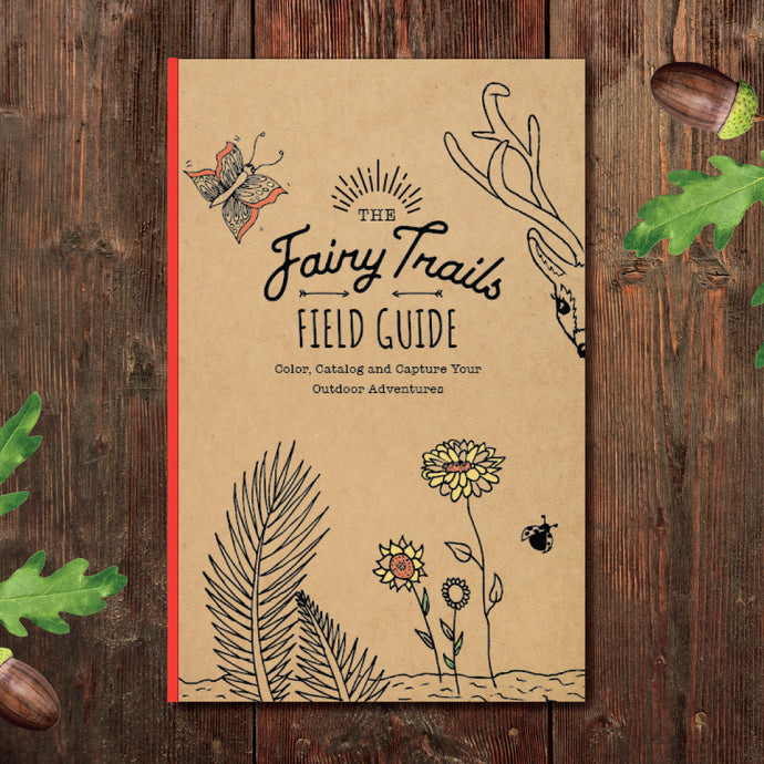 The Fairy Trails Field Guide