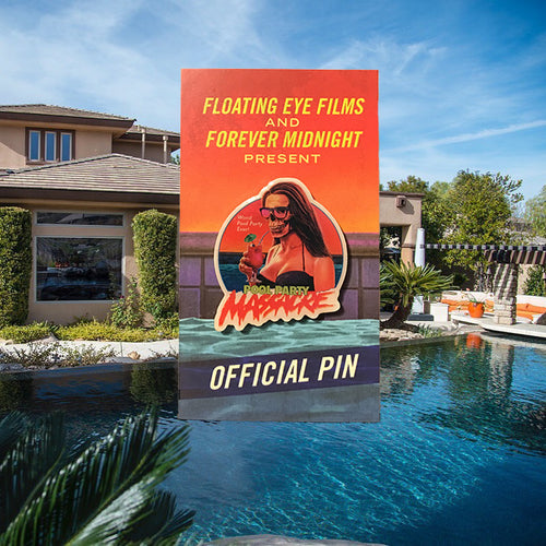 Pool Party Massacre Official Pin