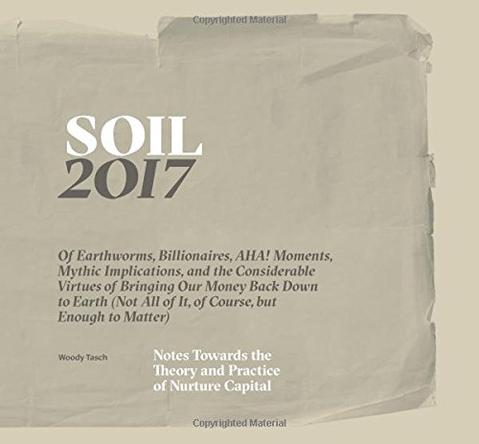 Soil 2017 by Woody Tasch