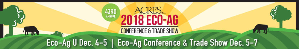2018 Acres USA Eco-Ag U Conference & Trade Show