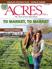Acres USA magazine February 2019