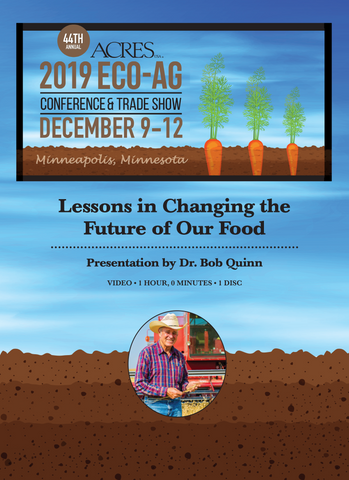 Bob Quinn DVD: Lessons in the Changing the Future of Our Food