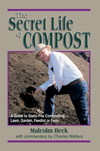 The Secret Life of Compost by Malcolm Beck
