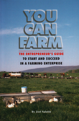 Front cover of the book You Can Farm by Joel Salatin