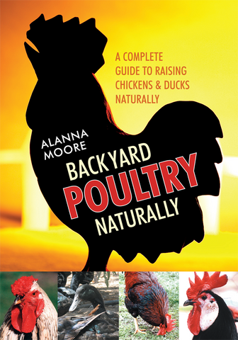 Backyard Poultry Naturally