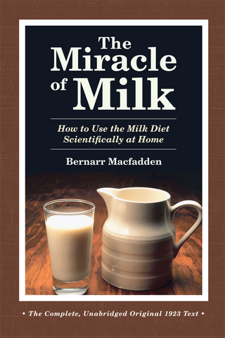 The Miracle of Milk