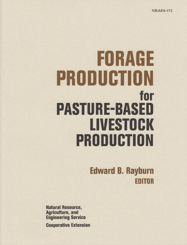 Forage Production for Pasture-Based Livestock Production