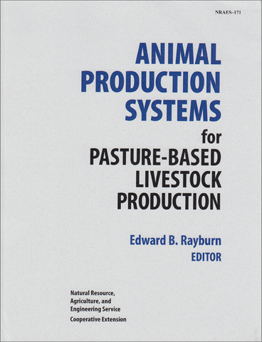 Animal Production Systems for Pasture-Based Livestock Production