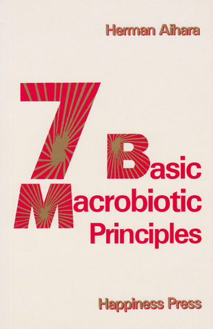 7 Basic Macrobiotic Principles