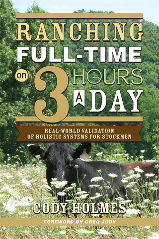 Ranching Full-Time on Three Hours A Day Front Book Cover