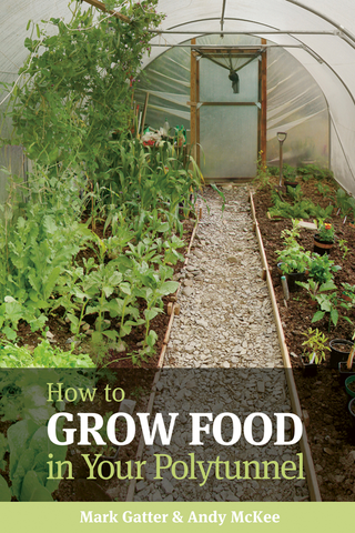 Grow Food in Your Polytunnel