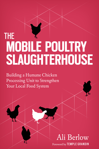 The Mobile Poultry Slaughterhouse