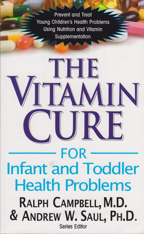 The Vitamin Cure for Infant and Toddlers