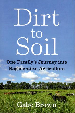 Front cover Dirt to Soil book by Gabe Brown