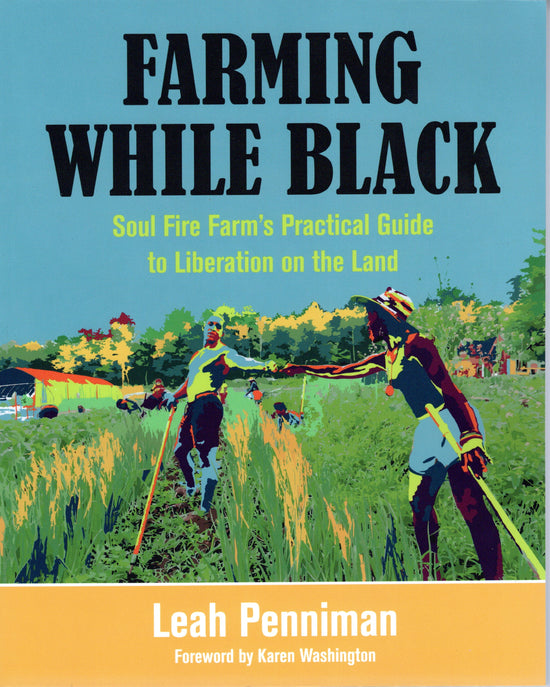 Taking on Food Justice with Soul Fire Farm's Leah Penniman