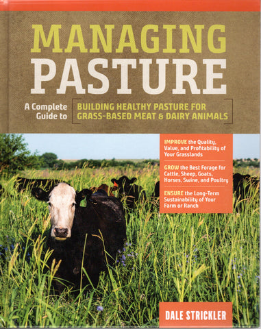 Managing Pasture by Dave Strickler
