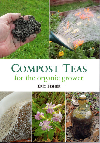 Compost Teas for the Organic Grower