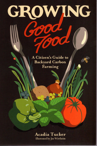 Growing Good Food front cover