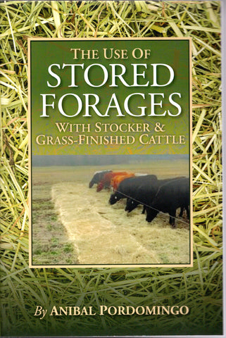 The Use of Stored Forages by Anibal Pordomingo
