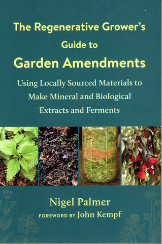 The Regenerative Grower's Guide to Garden Amendments front cover