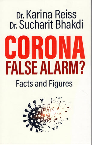 Corona, False Alarm? Facts and Figures Book cover