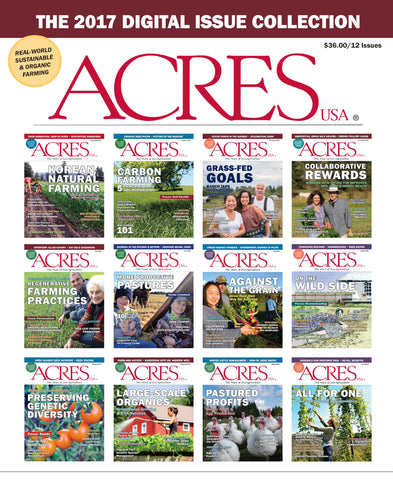 2017 Acres U.S.A. Digital Magazine Issue Collection