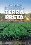The Modern Grower's Guide to Terra Preta
