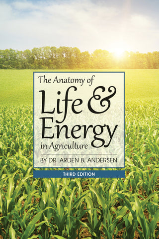 Anatomy of Life and Energy in Agriculture