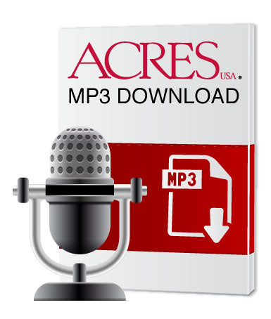 Neal Kinsey's Baseline Soil Fertility MP3
