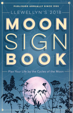 2018 Moon Sign Book
