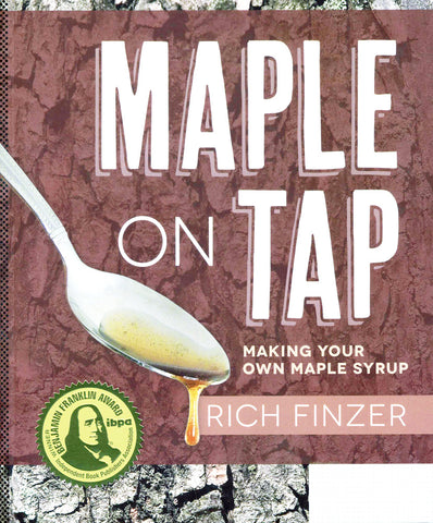 Front cover image of the book Maple on Tap by Rich Finzer