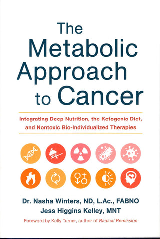 Metabolic Approach to Cancer, The