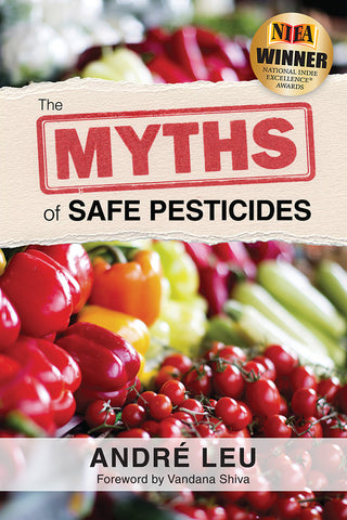 Front cover image for The Myths of Safe Pesticides