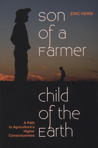 Son of a Farmer, Child of the Earth