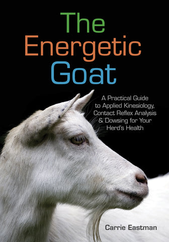 Front cover image of the book The Energetic Goat by Carrie Eastman