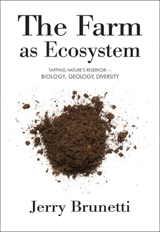 Front cover of the book The Farm as Ecosystem by Jerry Brunetti