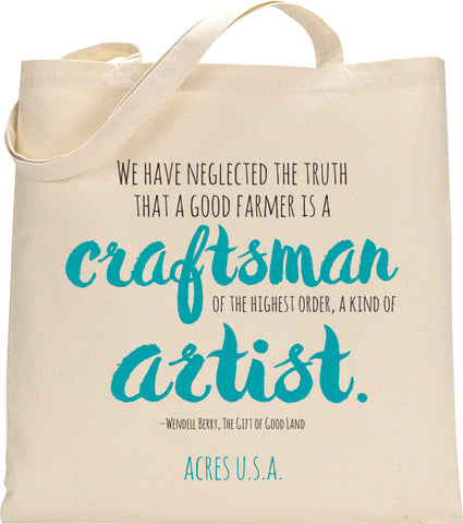 Acres U.S.A. Tote bag with Wendell Berry Quote