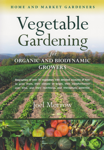 Gardening for Organic and Biodynamic Growers