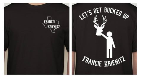 """Let's Get Bucked Up"" T-Shirt"